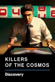 Killers of the Cosmos Full Series Free Streaming Online 2021